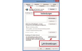 """Internet Explorer I: Einen Proxy-Server legen Sie auf der Registerkarte """"Verbindungen"""" fest."""