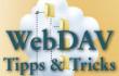 WebDAV: Tipps