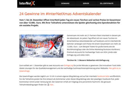 Bei InterNetX gibt es jeden Tag ein neues Türchen und  Preise im Gesamtwert von über 12.000 Euro. Mit ihrer Teilnahme unterstützen die Spieler gleichzeitig eine Spendenaktion für ein soziales Projekt.