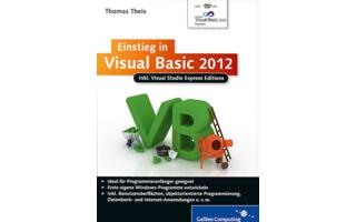 Einstieg in Visual Basic 2012: Anhand anschaulicher und leicht nachvollziehbarer Beispiele erläutert dieses Buch die Visual-Basic-Grundlagen zu Variablen, Operatoren, Schleifen & Co., objektorientierte Programmierung, Fehlerbehandlung, Erstellen von Daten