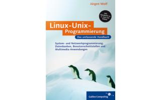Linux-UNIX-Programmierung: Dieses Buch bietet für Leser mit Betriebssystem-Kenntnissen und C-Wissen eine umfassende Einführung in die Linux-UNIX-Programmierung.