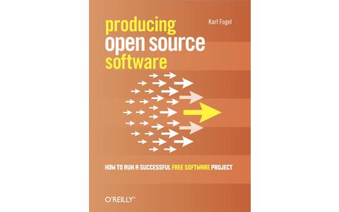 Produktion von Open-Source-Software: Dieses Buch richtet sich an Softwareentwickler, die mit dem Gedanken spielen, ein Open-Source-Projekt zu starten.