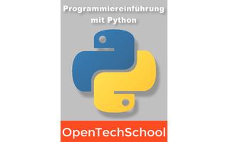 Programmiereinführung mit Python: Mit diesem Buch führt die OpenTechSchool Python-Einsteiger Schritt für Schritt durch die Grundlagen der Programmierung. Die einzelnen Kapitel widmen sich dem Zeichnen mit turtle, Variablen, Schleifen, benutzerdefinierten