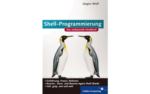 Shell-Programmierung: Ab auf die Komandozeile! In diesem Buch erfahren Unix- und Linux-Freunde alles, was sie zur Shell-Programmierung wissen müssen.