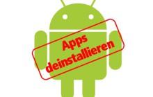 Unnötige Android-Apps entfernen