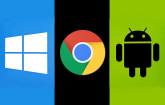 Windows Chrome Android