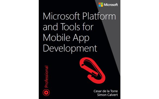 Microsoft Platform and Tools for Mobile App Development