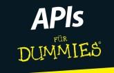 APIs für Dummies